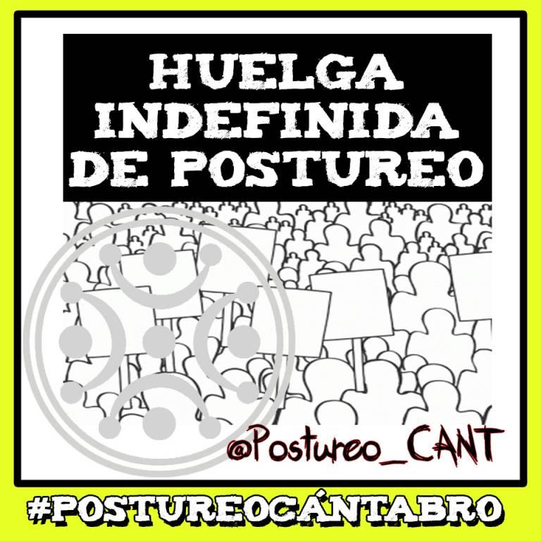 HUELGA INDEFINIDA DE POSTUREO