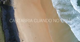 Cantabria cuando no estás