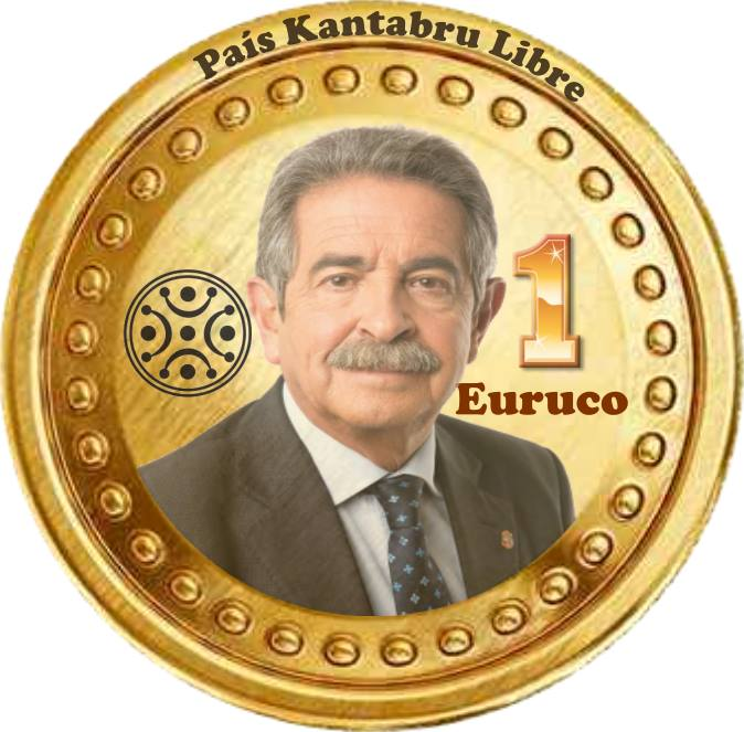 Euruco - Moneda de Cantabria Independiente - Miguel Ángel Revilla