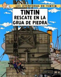 Las aventuras de Tintín - Rescate en la Grúa de Piedra