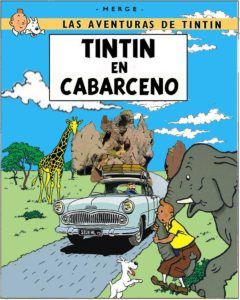 Las aventuras de Tintín en Cabárceno