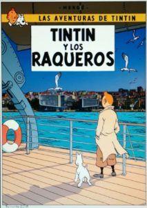 Las aventuras de Tintín y Los Raqueros