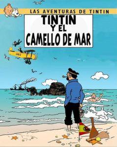 Las aventuras de Tintín y el Camello de Mar