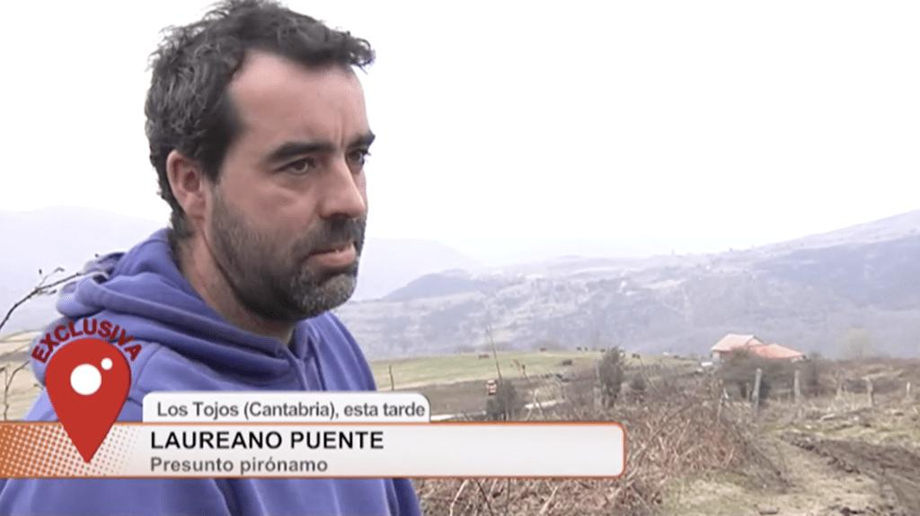 """UNO DE LOS PRESUNTOS PIRÓMANOS DE CANTABRIA: """"YO LO HE QUEMADO"""" - Cuatro al día"""